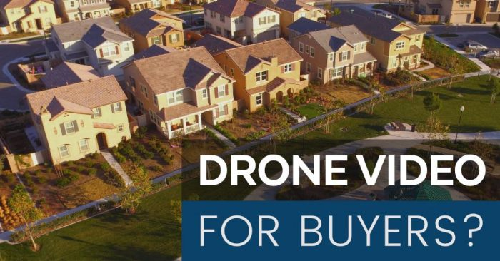 Real Estate Drone Video for Buyers